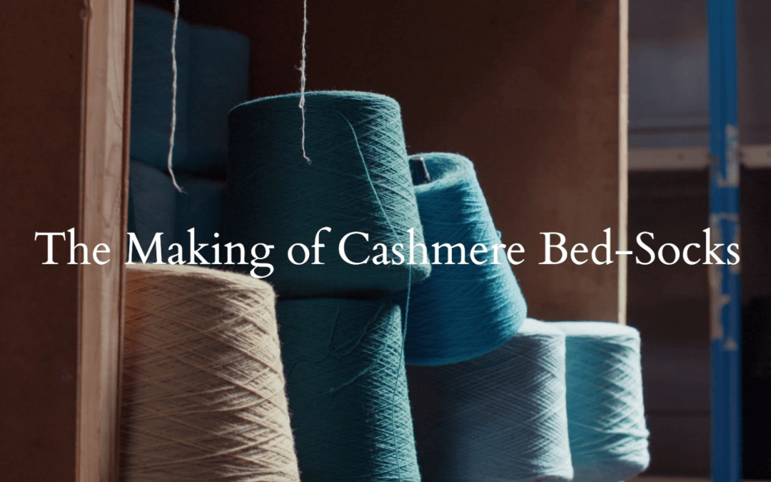 The Making of Cashmere Bed-socks